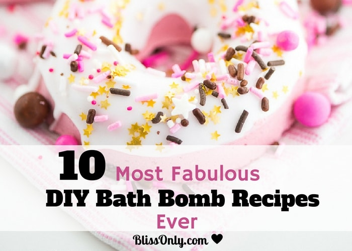 10 Most Fabulous DIY Bath Bomb Recipes Ever !