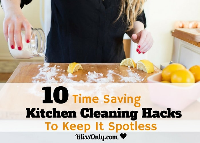 10 Time Saving Kitchen Cleaning Hacks To Keep It Spotless - BlissOnly