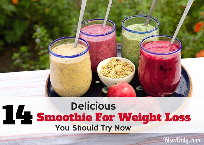 14 Smoothie For Weight Loss You Should Try Now