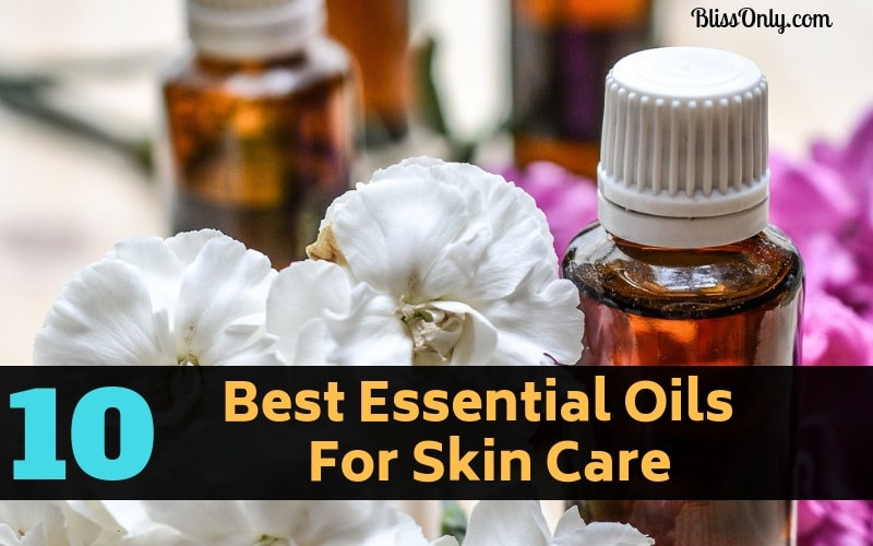 10 Best Essential Oils For Skin Care And How To Use Them