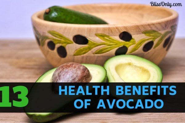 13 Health Benefits Of Avocado
