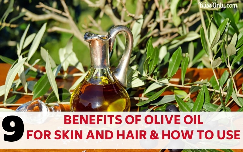 9 Benefits Of Olive Oil For Skin And Hair And How To Use