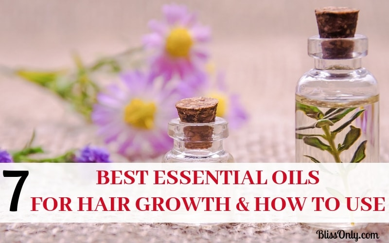 7 Best Essential Oils For Hair Growth And How To Use