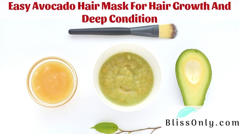 Easy Avocado Hair Mask For Hair Growth And Deep Condition