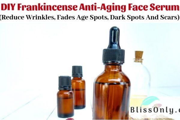DIY Frankincense Anti-Aging Face Serum