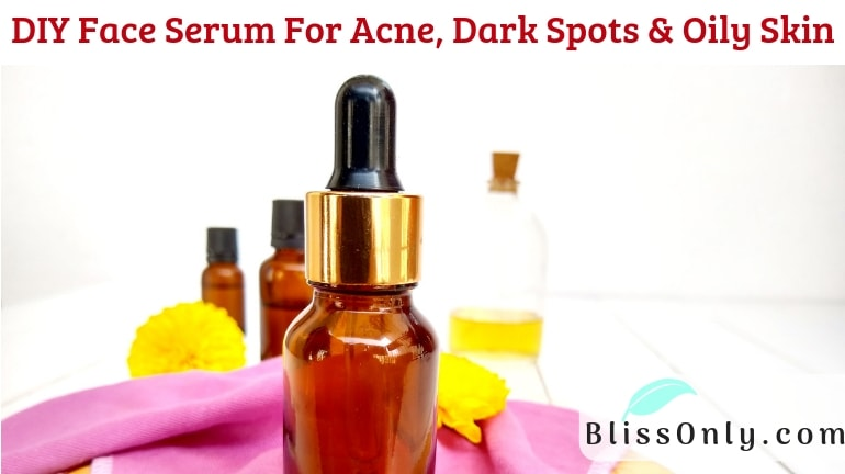DIY Face Serum For Acne, Dark Spots & Oily Skin