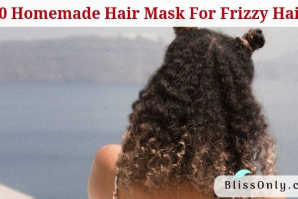10 Homemade Hair Mask For Frizzy Hair